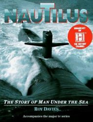 Nautilus: The Story of Man Under the Sea