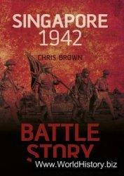 Singapore 1942 (Battle Story)