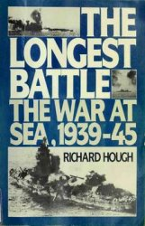 The Longest Battle: The War at Sea 1939-45