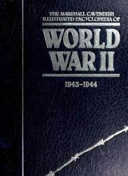 The Marshall Cavendish Illustrated Encyclopedia of World War II (vol.5 1943-1944)