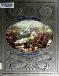 War on the Frontier - The Trans-Mississippi West (The Civil War Series)