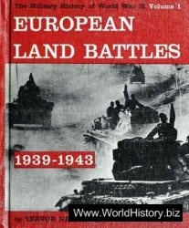 European Land Battles 1939-1943 (The Military History of World War II vol.1)