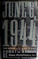 June 6, 1944 The Voices of D-Day