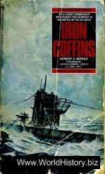 Iron Coffins; A Personal Account of the German U-boat Battles of World War II