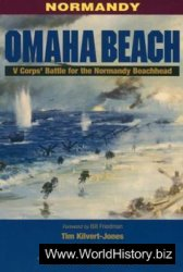 Omaha Beach: V Corps Battle for the Normandy Beachhead (Battleground Europe)