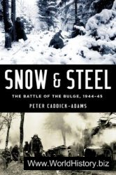 Snow and Steel: The Battle of the Bulge 1944-1945
