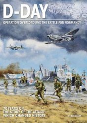 D-Day: Overlord and The Battle for Normandy