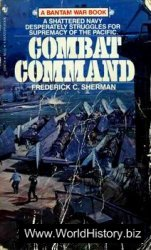 Combat Command. The American Aircraft Carriers in the Pacific War