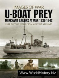 U-boat Prey: Merchant Sailors at War 1939-1942