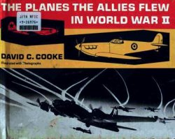 The Planes the Allies Flew in World War II
