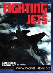 Fighting Jets: America's Frontline Fliers