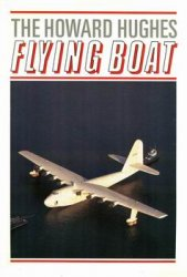The Howard Hughes Flying Boat