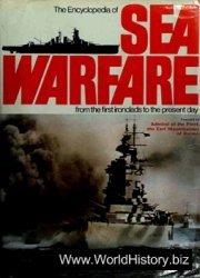 The Encyclopedia of Sea Warfare. From the First Ironclads to the Present Day
