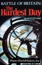 Battle of Britain: The Hardest Day, 18 August 1940