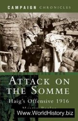 Attack on the Somme: Haig's Offensive 1916