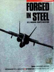 Forged in Steel: U.S. Marine Corps Aviation