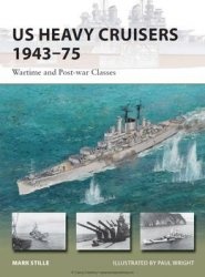 US Heavy Cruisers 1943-1975: Wartime and Post-war Classes (Osprey New Vanguard 214)