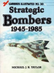Strategic Bombers 1945-1985