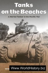 Tanks on the Beaches: A Marine Tanker in the Pacific War