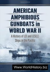 American Amphibious Gunboats in WW II