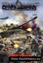 Grey Wolf: Axis Forces on the Eastern Front, January 1944-February 1945