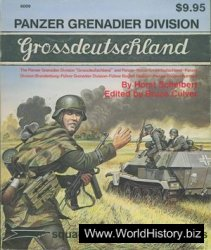 Squadron/Signal Publications 6009: Panzer Grenadier Division Grossdeutschland - A Pictorial History with Text & Maps - Specials series
