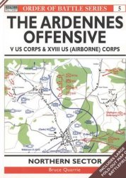 Order of Battle 5: The Ardennes Offensive V US Corps & XVIII US (Airborne) Corps: Northern Sector