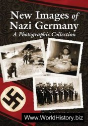 New Images of Nazi Germany: A Photographic Collection