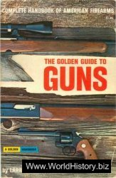 The Golden Guide to Guns