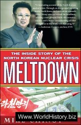 Meltdown - The Inside Story of the North Korean Nuclear Crisis
