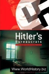 Hitler's Bureaucrats The Nazi Security Police and the Banality of Evil