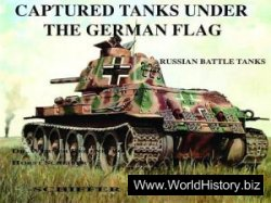 Captured Tanks Under the German Flag: Russian Battle Tanks