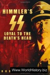 Himmler's SS: Loyal to the Death's Head