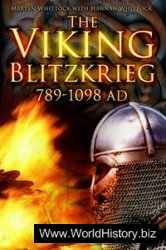 The Viking Blitzkrieg AD 789-1098