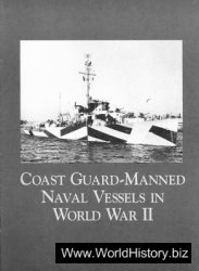 Coast Guard - Manned Naval Vessels in World War II
