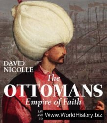 The Ottomans: Empire of Faith