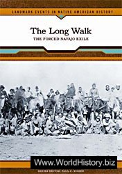 The Long Walk: The Forced Navajo exile