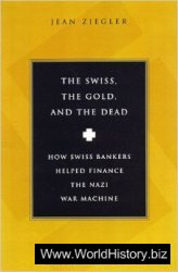The Swiss, the Gold and the Dead