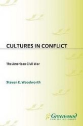 Cultures in Conflict-The American Civil War