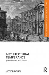 Architectural Temperance - Spain and Rome, 1700-1759