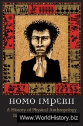 Homo Imperii: A History of Physical Anthropology in Russia