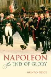 Napoleon: The End of Glory