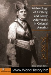 The Archaeology of Clothing and Bodily Adornment in Colonial America