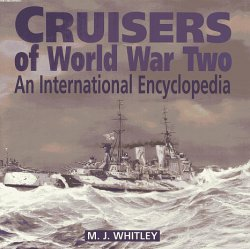 Cruisers of World War Two. An international encyclopedia