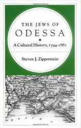 The Jews of Odessa: A Cultural History, 1794-1881