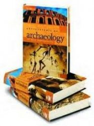 Encyclopedia of Archaeology. History and Discoveries