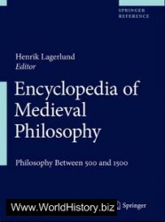Encyclopedia of Medieval Philosophy: Philosophy between 500 and 1500