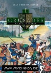 The Crusades: An Encyclopedia (4 Vol. Set)