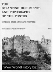 The Byzantine Monuments and Topography of the Pontos. Vol.I-II