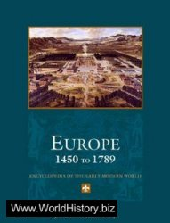 Europe 1450 to 1789: Encyclopedia of the Early Modern World (Six Vol. Set)